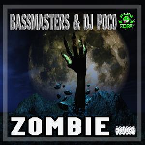 BASSMASTERS & DJ POCO - ZOMBIE