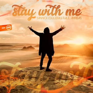 YANNICK ESQUEFA & RAUL ARRIBAS - Stay With Me