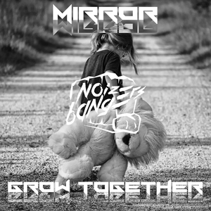 MIRROR - Grow Together