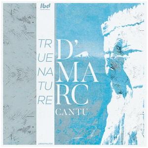 D'MARC CANTU - True Nature