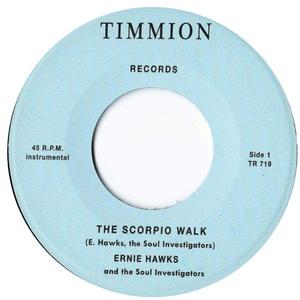 ERNIE HAWKS & THE SOUL INVESTIGATORS - Scorpio Walk