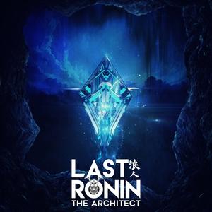 LAST RONIN - The Architect