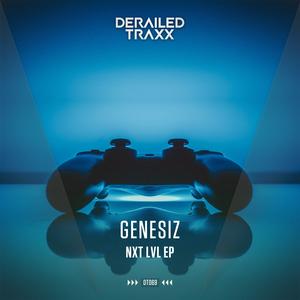 GENESIZ - NXT LVL EP