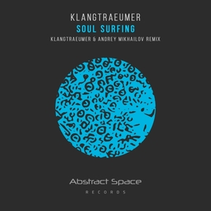 KLANGTRAEUMER - Soul Surfing