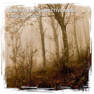 GIANFRANCO GRILLI - 1998-2018 Introspective Music