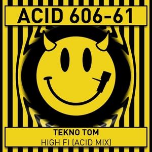 TEKNO TOM - High Fi (Acid Mix)