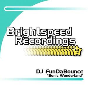 DJ FUNDABOUNCE - Sonic Wonderland