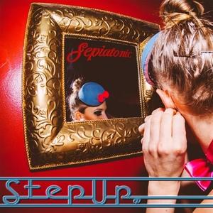 SEPIATONIC - Step UP EP
