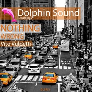 VITO VULPETTI - Nothing Wrong