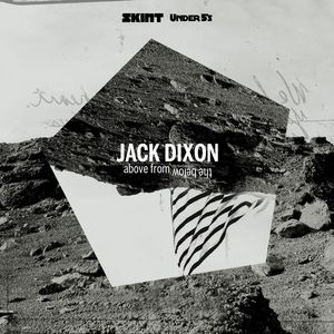 JACK DIXON - Above From The Below