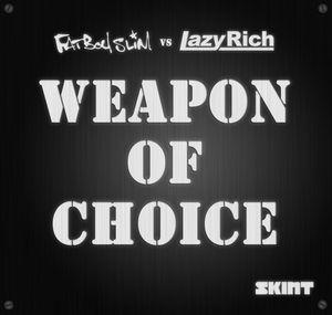 FATBOY SLIM vs LAZY RICH - Weapon Of Choice 2010