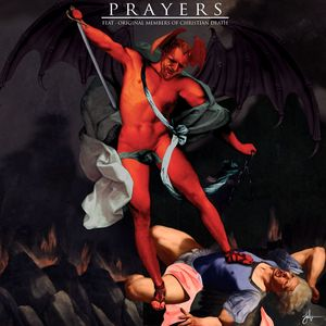 PRAYERS - Cursed Be Thy Blessings (feat Christian Death)