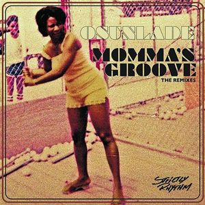 OSUNLADE - Momma's Groove