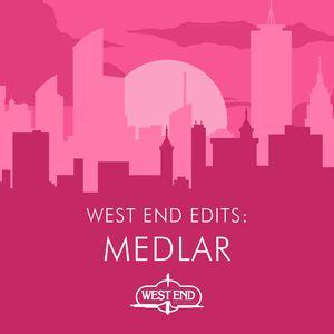 SHIRLEY LITES/THE LOVE CLUB/KENIX/SWEET LIFE - West End Edits: Medlar
