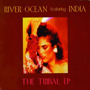 RIVER OCEAN feat INDIA - The Tribal EP (Remixes)