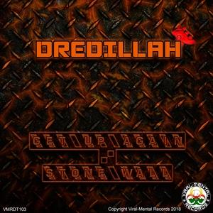 DREDILLAH - Get Up Again/Stone Wall