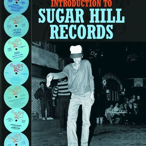VARIOUS - A Complete Introduction To Sugar Hill Records
