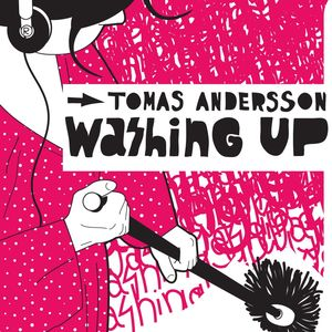 TOMAS ANDERSSON - Washing Up