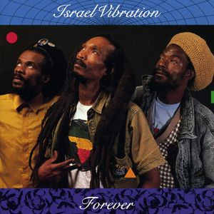 ISRAEL VIBRATION - Forever