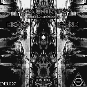 LOW ENTROPY/DKORP/IS:END - Noise Code