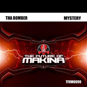 THA BOMBER - Mystery
