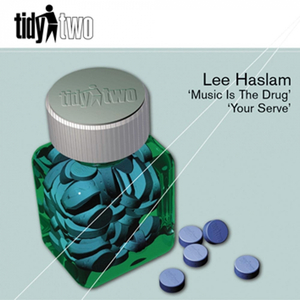 LEE HASLAM - Music Is The Drug