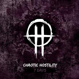 CHAOTIC HOSTILITY - 7 Days