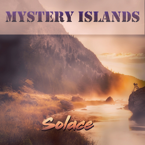 MYSTERY ISLANDS - Solace