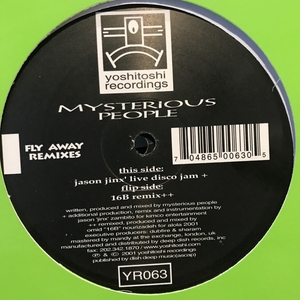 MYSTERIOUS PEOPLE - Fly Away (Remixes)