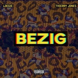 LOEGIE feat THIERRY JONES - Bezig