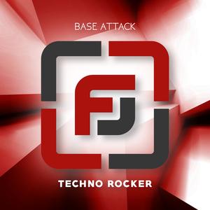 BASE ATTACK - Techno Rocker
