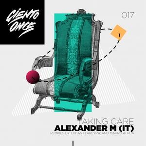 ALEXANDER M - Taking Care