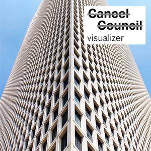 CANCEL COUNCIL - Visualizer