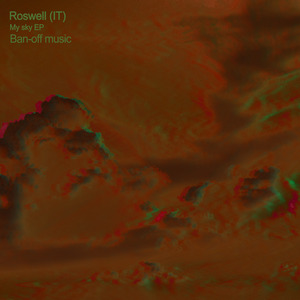 ROSWELL (IT) - My Sky EP