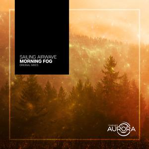 SAILING AIRWAVE - Morning Fog