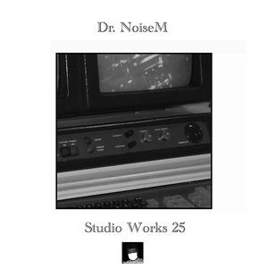DR NOISEM - Studio Works 25