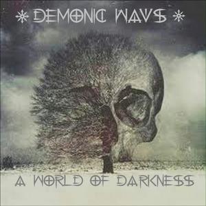 VARIOUS - Demonic Wavs