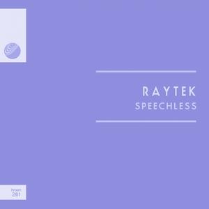 RAYTEK - Speechless