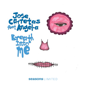 JOSE CARRETAS feat ANGEL-A - Breath Into Me