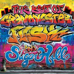 VARIOUS - The Best Of Grandmaster Flash & Sugar Hill