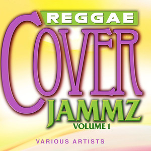 VARIOUS - Reggae Cover Jammz Vol 1