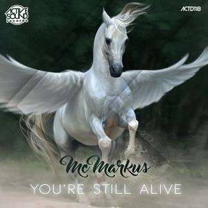 MCMARKUS - Youre Still Alive