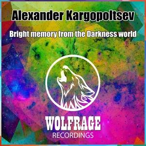 ALEXANDER KARGOPOLTSEV - Bright Memory From The Darkness World