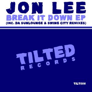 JON LEE - Break It Down EP