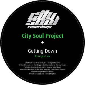 CITY SOUL PROJECT - Getting Down
