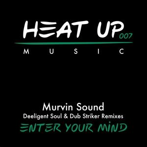 MURVIN SOUND - Enter Your Mind EP