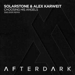 SOLARSTONE/ALEX KARWEIT - Choosing His Angels (Sneijder remix)