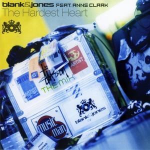 BLANK & JONES feat ANNE CLARK - The Hardest Heart
