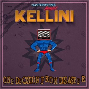 KELLINI - One Decision From Disaster