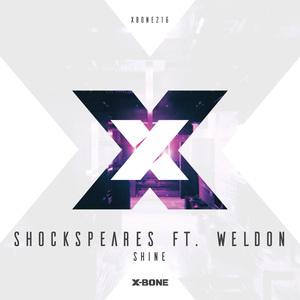 SHOCKSPEARS feat WELDON - Shine